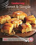 Canadian Living: Sweet & Simple