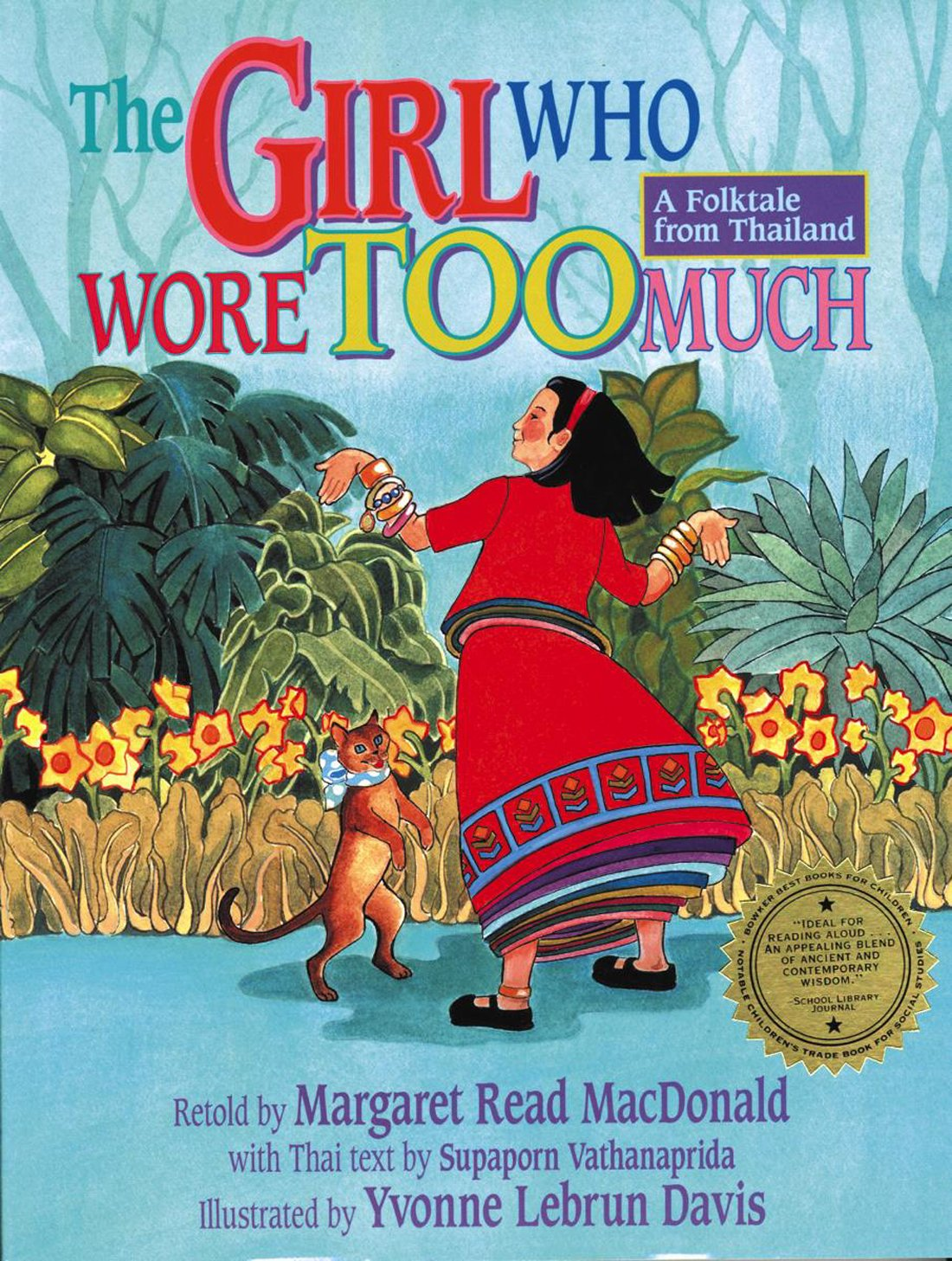 The Girl Who Wore Too Much: A Folktale from Thailand ebook
