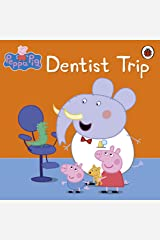 Peppa Pig: Dentist Trip Kindle Edition
