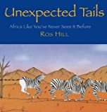 Unexpected Tails: Africa Like You've Never Seen It