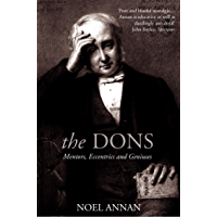 The Dons: Mentors, Eccentrics and Geniuses (Text Only) (English Edition)