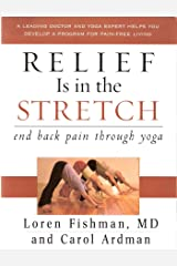 Relief Is in the Stretch end back pain through yoga