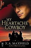 My Heartache Cowboy: (Intermix) (My Cowboy Book 2)