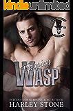 Trapping Wasp: A Military MC Single Mom Romance Novel (Dead Presidents MC Book 3)