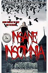 Insane Insomnia: A Crazy Ink Anthology