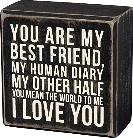 """""""You Are My Best Friend"""" Sign"""