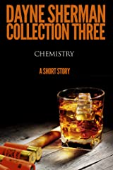 Chemistry: A Short Story (Book 3) (Short Stories) Kindle Edition