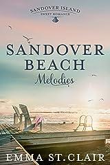 Sandover Beach Melodies (Sandover Island Sweet Romance Book 3) Kindle Edition