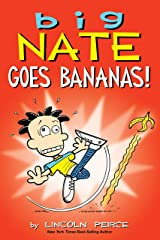 Big Nate Goes Bananas! Kindle Edition