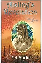 Aisling's Revelation Kindle Edition