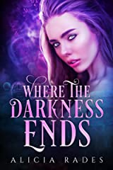 Where the Darkness Ends Kindle Edition