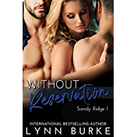 Without Reservation (Sandy Ridge Book 1) (English Edition)