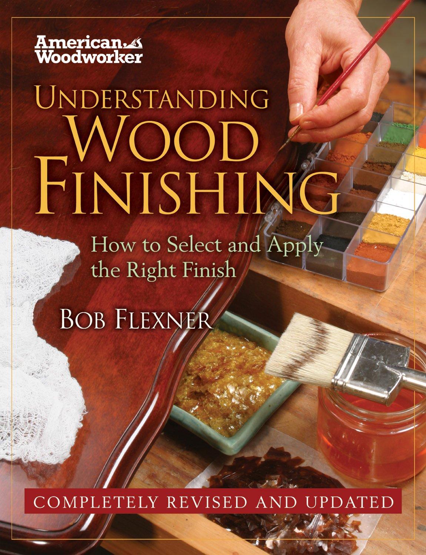 Understanding Wood Finishing Comprehensive Troubleshooting product image