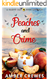 Peaches and Crime (Sandy Bay Cozy Mystery Book 16)
