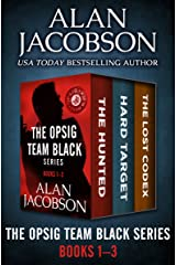 The OPSIG Team Black Series Books 1–3: The Hunted, Hard Target, and The Lost Codex Kindle Edition