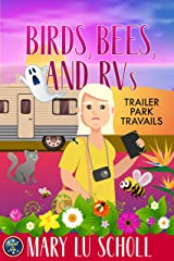 Birds, Bees and RVs: Trailer Travails Book 3 Kindle Edition
