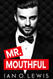 Mr. Mouthful (The Boys of Oregon Hill Book 3)