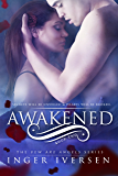 Awakened (Few Are Angels Volume 2)