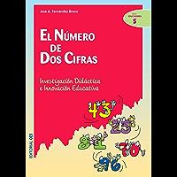 El número de dos cifras (Ciudad de las Ciencias nº 5) (Spanish Edition)