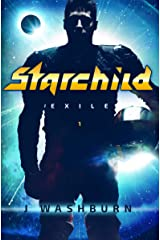 STARCHILD: Exile Kindle Edition