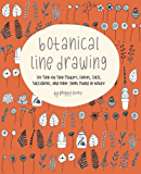 Botanical Line Drawing: 200 Step-by-Step Flowers, Leaves, Cacti, Succulents, and Other Items Found in Nature (English Edition)