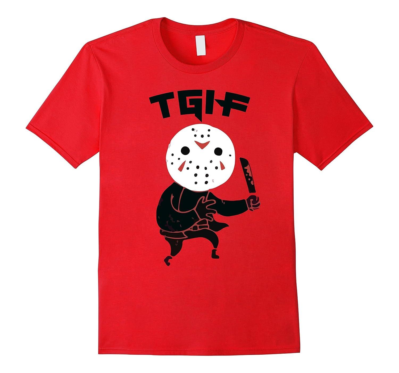 Tgif Thank God Its Friday Funny Horror Character T Shirt Tj Theteejob