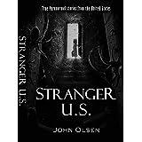 Stranger U.S.: True paranormal stories from the United States (Stranger Bridgerland Book 4)