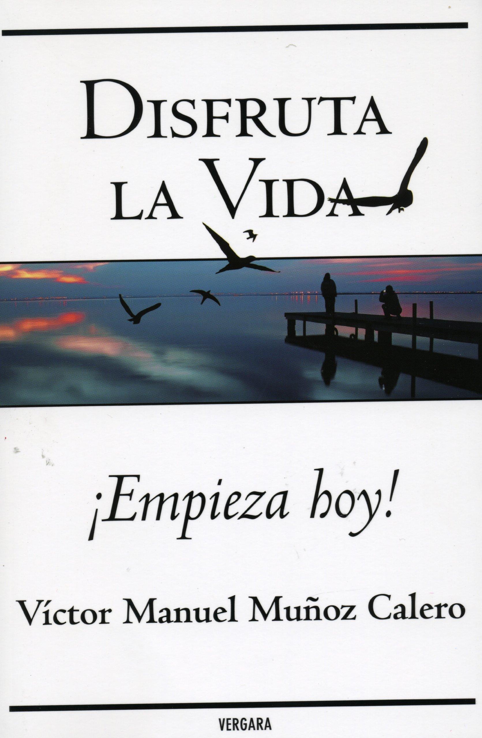 Download Disfruta la vida. Empieza hoy! (Spanish Edition) pdf