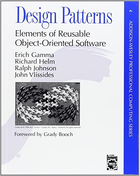 Design Patterns Elements Of Reusable Object Oriented Software Erich Gamma Richard Helm Ralph Johnson John Vlissides Grady Booch 8601419047741 Amazon Com Books