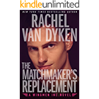 The Matchmaker's Replacement [Kindle in Motion] (Wingmen Inc. Book 2) (English Edition)