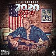 2020 Vision [Explicit]