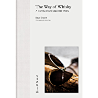 The Way of Whisky: A Journey Around Japanese Whisky (English Edition)