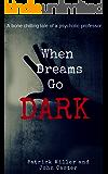 When Dreams Go Dark