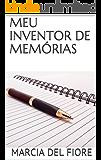 MEU INVENTOR DE MEMÓRIAS