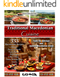 Traditional Macedonian Cuisine: 333 Macedonian Recipes (English Edition)