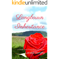 Longbourn Inheritance: A Pride and Prejudice Variation (English Edition)