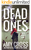 The Dead Ones (Death Herself Book 3)