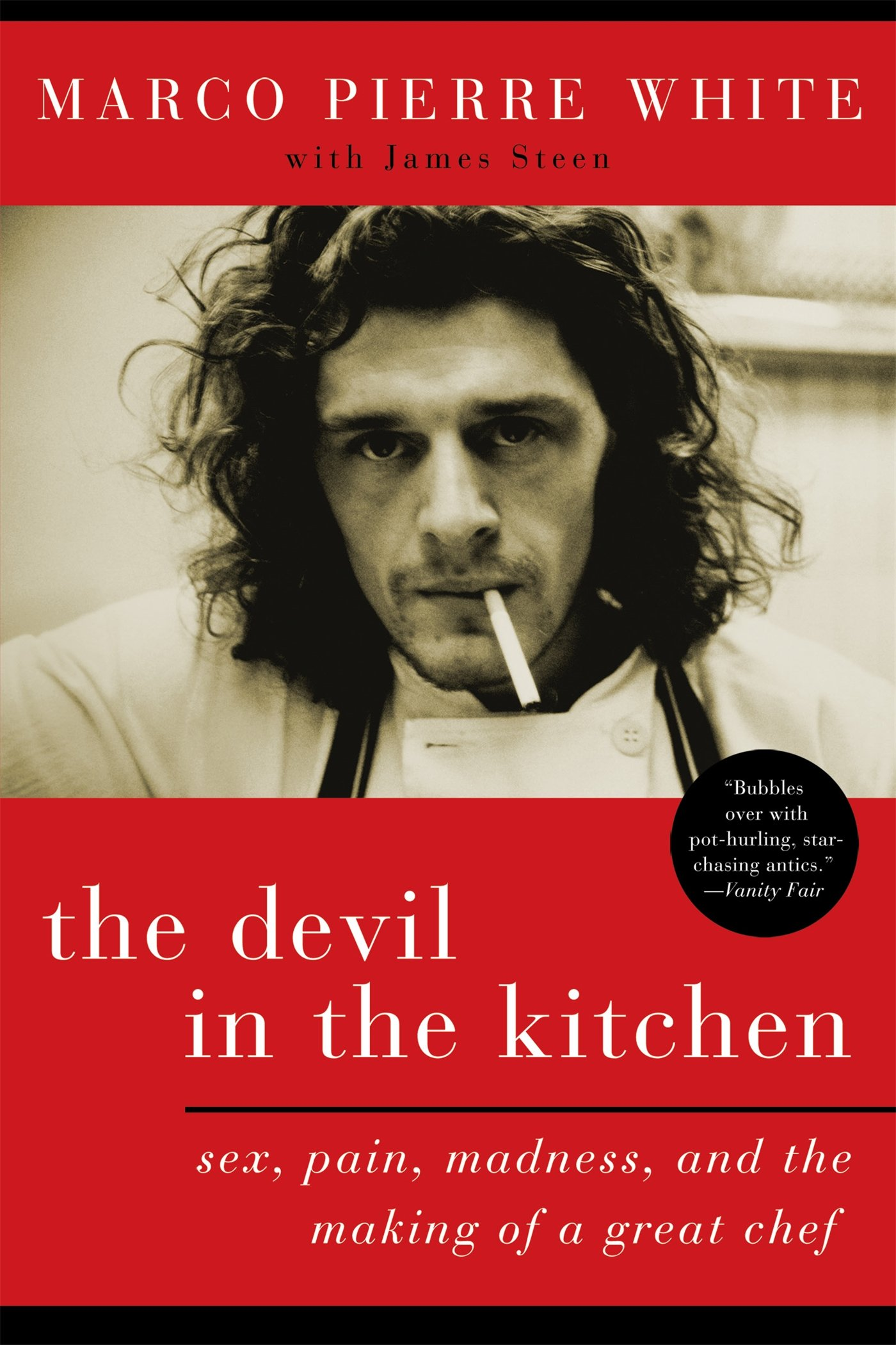 The devil in the kitchen sex pain madness and the making of a the devil in the kitchen sex pain madness and the making of a great chef marco pierre white 9781596914971 amazon books fandeluxe Gallery