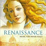 Renaissance – Music For Inner Peace
