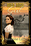 Gold Rush Girl: Book One of The California Argonauts