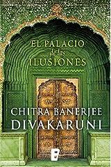 El palacio de las ilusiones (Spanish Edition) Kindle Edition