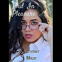 Phd In Pleasure (English Edition)