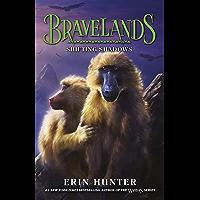 Bravelands: Shifting Shadows (Bravelands, Book 4)
