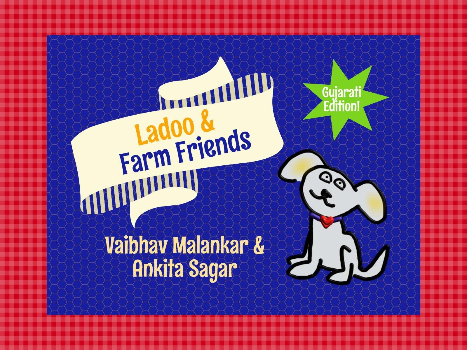 Read Online Ladoo & Farm Friends (Gujarati) PDF