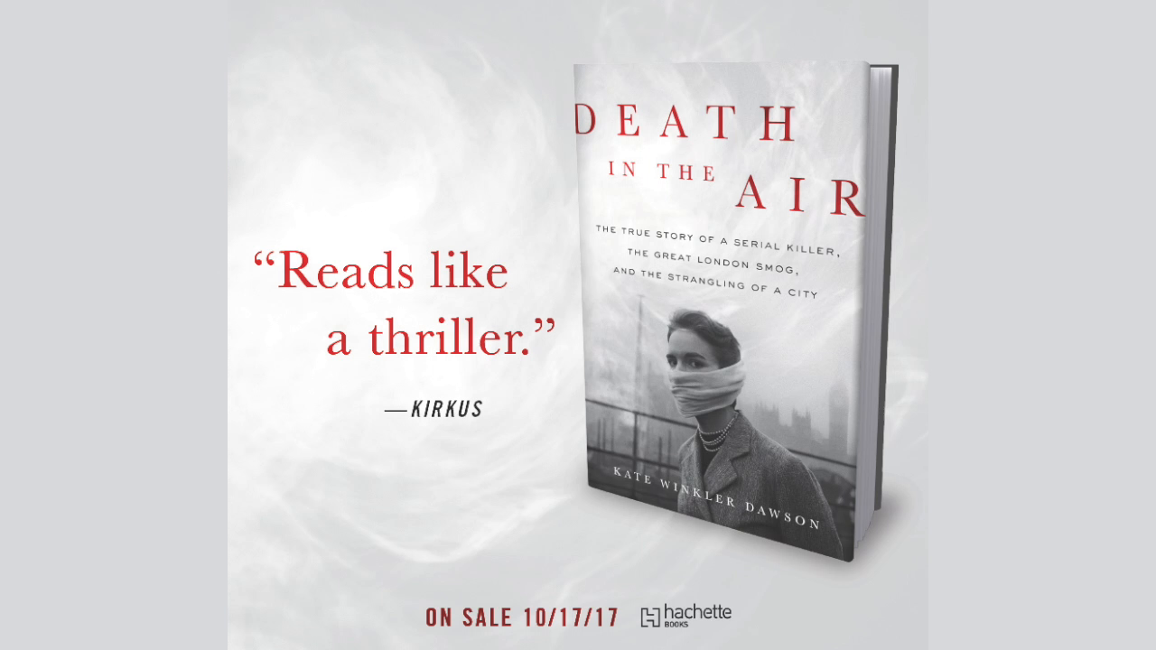 Death in the Air: The True Story of a Serial Killer, the Great ...