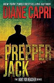 Prepper Jack: Hunting Lee Child's Jack Reacher (The Hunt For Jack Reacher Series)