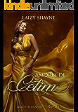 Amores de Cetim (Série Amores Livro 1)
