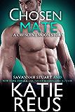 Chosen Mate (Crescent Moon Series Book 9)