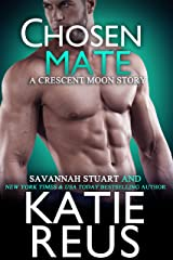 Chosen Mate (Crescent Moon Series Book 9) Kindle Edition