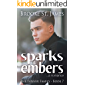 Sparks & Embers: A Romance (Tanner Family Book 7)